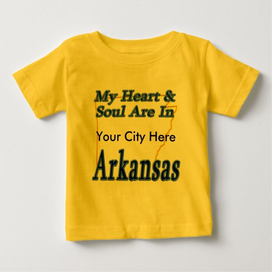 My Heart & Soul Are In Arkansas Baby T-Shirt