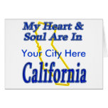 My Heart & Soul Are In California Card