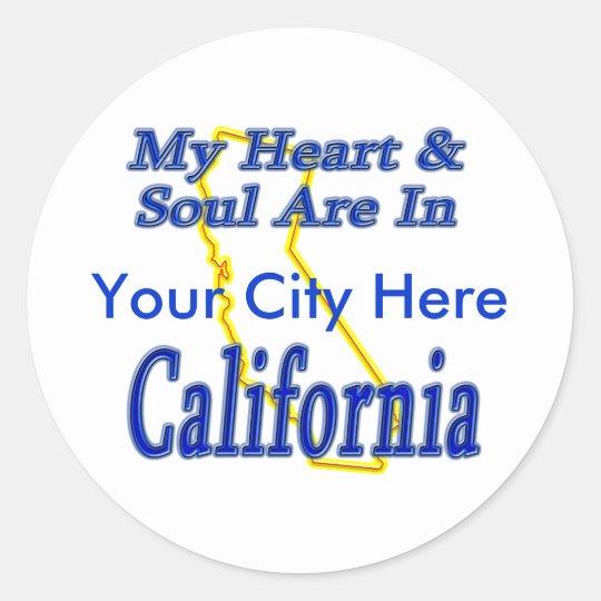 My Heart & Soul Are In California Classic Round Sticker