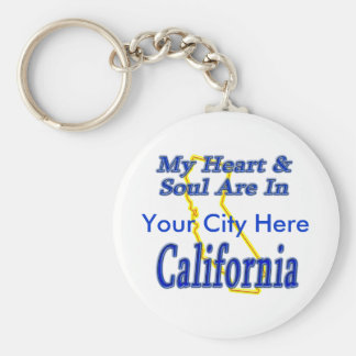 My Heart & Soul Are In California Keychain