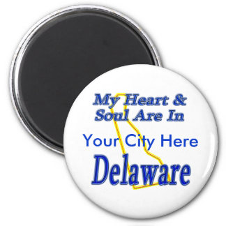 My Heart & Soul Are In Delaware Magnet