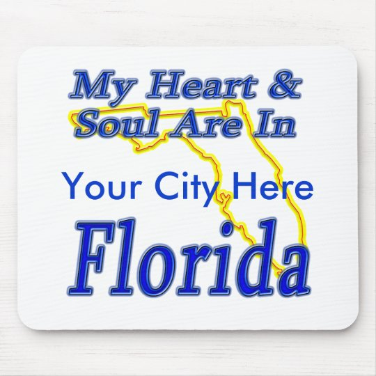 My Heart & Soul Are In Florida Mouse Pad