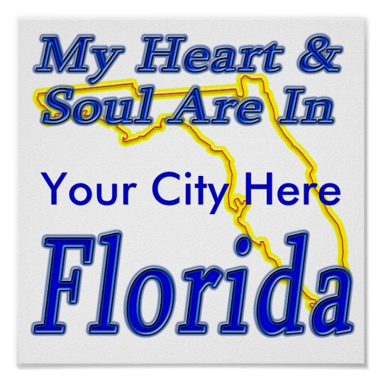 My Heart & Soul Are In Florida Poster