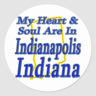 My Heart & Soul Are In Indianapolis Indiana Classic Round Sticker