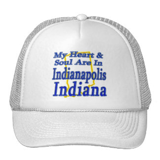 My Heart & Soul Are In Indianapolis Indiana Trucker Hat