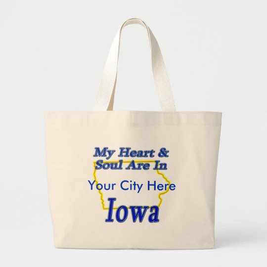 My Heart & Soul Are In Iowa Large Tote Bag