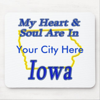 My Heart & Soul Are In Iowa Mouse Pad