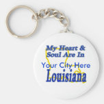 My Heart & Soul Are In Louisiana Keychains