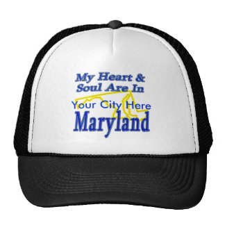 My Heart & Soul Are In Maryland Trucker Hat