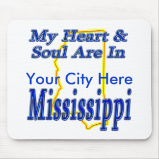 My Heart & Soul Are In Mississippi Mouse Pad