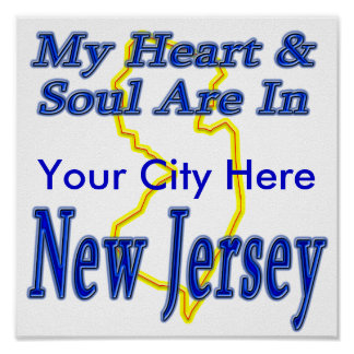 My Heart & Soul Are In New Jersey Poster