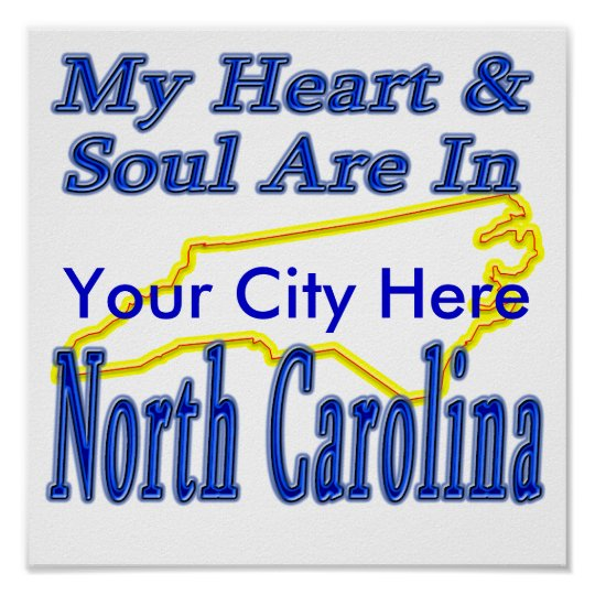 My Heart & Soul Are In North Carolina Poster