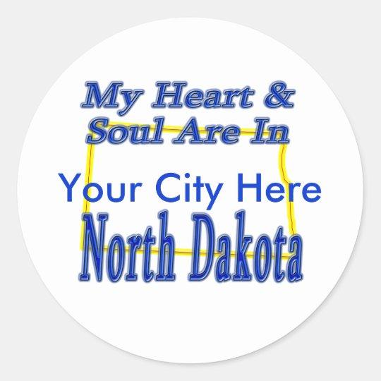 My Heart & Soul Are In Noth Dakota Classic Round Sticker