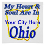 My Heart & Soul Are In Ohio Posters