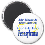 My Heart & Soul Are In Pennsylvania Refrigerator Magnets