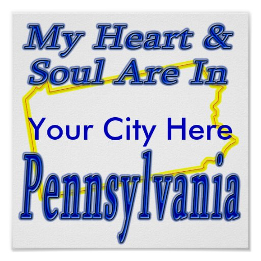 My Heart & Soul Are In Pennsylvania Print
