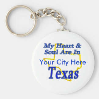 My Heart & Soul Are In Texas Keychain