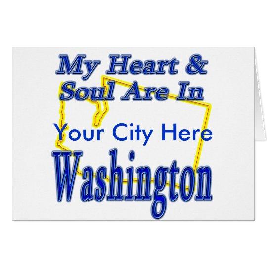 My Heart & Soul are In Washington Card