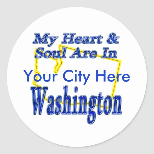 My Heart & Soul are In Washington Classic Round Sticker