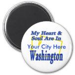 My Heart & Soul are In Washington Fridge Magnets