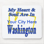 My Heart & Soul are In Washington Mouse Mat