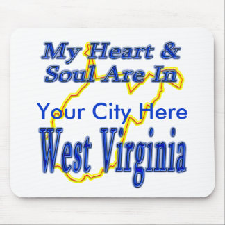 My Heart & Soul are in West Virginia Mouse Pad