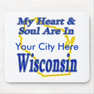 My Heart & Soul Are In Wisconsin Mouse Pad