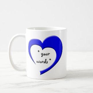 My Heart, Your Words Mug (blue) CUSTOM