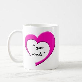 My Heart, Your Words Mug (pink) CUSTOM