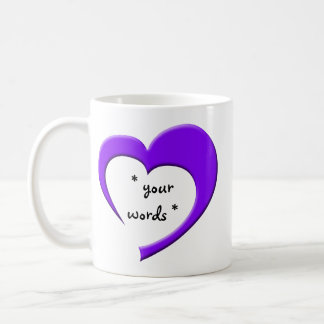 My Heart, Your Words Mug (purple) CUSTOM
