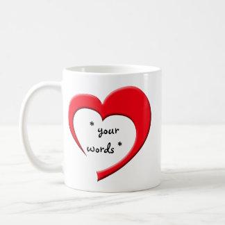 My Heart, Your Words Mug (red) CUSTOM