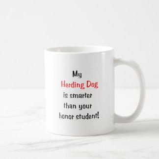 My Herding Dog is Smarter... Coffee Mug