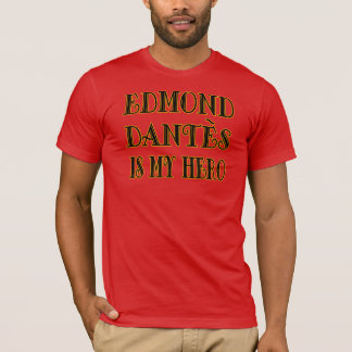 My Hero, Edmond Dantes T-Shirt