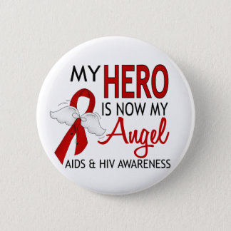 My Hero Is My Angel AIDS Button