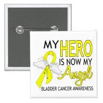 My Hero Is My Angel Bladder Cancer Pinback Button