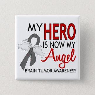 My Hero Is My Angel Brain Tumor Pinback Button