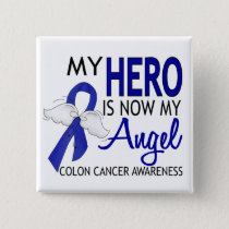 My Hero Is My Angel Colon Cancer Button