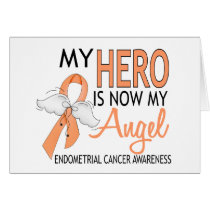 My Hero Is My Angel Endometrial Cancer Card