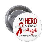 My Hero Is My Angel Heart Disease Button