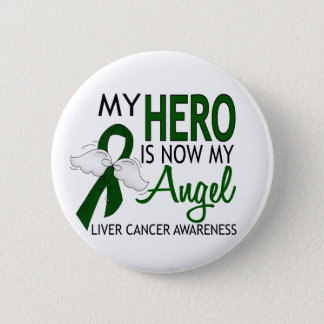 My Hero Is My Angel Liver Cancer Pinback Button