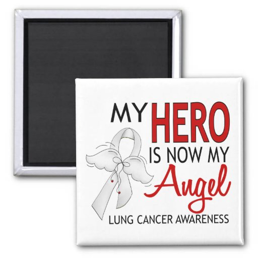 My Hero Is My Angel Lung Cancer Refrigerator Magnet