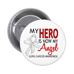 My Hero Is My Angel Lung Cancer Pin