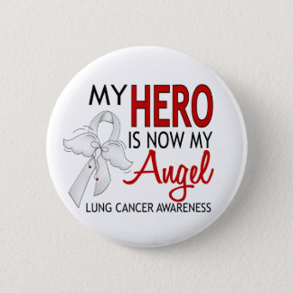 My Hero Is My Angel Lung Cancer Pinback Button
