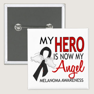 My Hero Is My Angel Melanoma Button