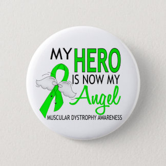 My Hero Is My Angel Muscular Dystrophy Pinback Button