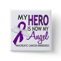 My Hero Is My Angel Pancreatic Cancer Button