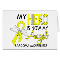 My Hero Is My Angel Sarcoma Card