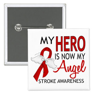 My Hero Is My Angel Stroke Pinback Buttons