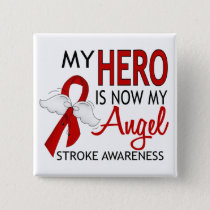 My Hero Is My Angel Stroke Pinback Button