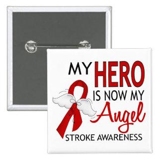 My Hero Is My Angel Stroke Pinback Button